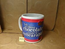 Life Without Chocolate Would Be Unbearable! Coffee Mug, Fannie May (Used/Euc)