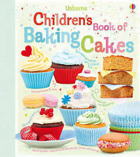 Children's Book of Baking Cakes by Abigail Wheatley (Hardback, 2011)