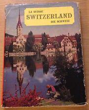 LA SUISSE SWITZERLAND Die Schweiz Book (Multi Language) Hardback