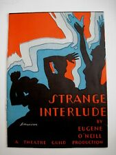 """Dramatic Theatre Booklet  """"Strange Interlude"""" by """"Eugene O'Neill""""  *"""