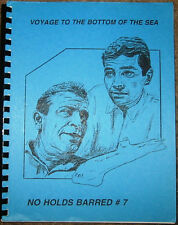 "Voyage To Bottom of Sea Fanzine ""No Holds Barred 7"" SLASH"