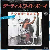 "FOREIGNER Dirty White Boy / Rev On The Red Line 1979 Japanese Atlantic 7"" w/PS"