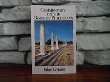 Commentary on the book of Philippians by Robert Cavender (2016,Paperback)