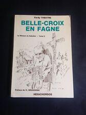Theatre Ferdy - Belle-Croix en Fagne - Hexachordos - Généalogie - Fagne - R1
