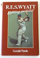 "SIGNED* BOB WYATT (to Doug Insole), ""R.E.S. Wyatt: Fighting Cricketer"", 1st 1985"