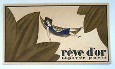 """ANCIENNE CARTE PARFUMEE """"REVE D'OR"""" DE LA PARFUMERIE PIVER / 1931-32"""