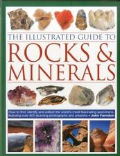 The Illustrated Guide to Rocks & Minerals: How to find, identify and collect the