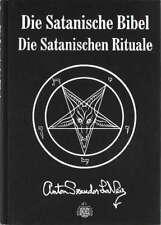 ANTON SZANDOR LAVEY - Die Satanische Bibel / Die Satanischen Rituale - Buch