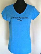 """NEW """"Girls Just Wanna Have Wine"""" Women's Fitted V-Neck T-Shirts-Sapphire Blue-XL"""