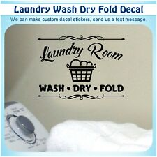 Wash Dry Fold Laundry Room Rules Vinyl Wall Quote Sticker Decor Art Decal 158