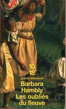 10/18. BARBARA HAMBLY: LES OUBLIES DU FLEUVE. 2003.