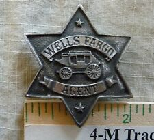 WELLS FARGO BADGE (COLLECTABLE BADGES) (BADGES OF THE  OLD WEST) FREE SHIPPING