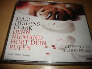 Mary Higgins Clark Hörbuch Denn niemand hört dein Rufen Thriller 6 CD