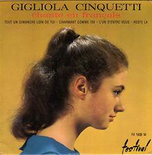 GIGLIOLA CINQUETTI CHANTE EN FRANCAIS FRENCH ORIG EP FRANCO MONALDI / A. GATTI