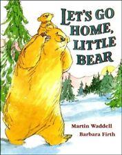 Let's Go Home, Little Bear,Martin Waddell, B. Firth