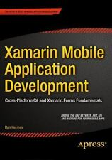 Xamarin Mobile Application Development : Cross-Platform C# and Xamarin. Forms Fu