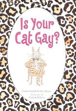 Is Your Cat Gay?,Charles Kreloff, Victoria Roberts