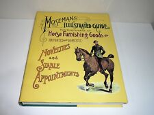 MOSEMANS ILLUSTRATED GUIDE FOR PURCHASERS OF HORSE FURNISHING GOODS FACSIMILE