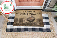 Go Away Or I Shall Taunt You A Second Time Personalized Doormat Decor Cute