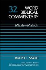 Micah-Malachi Word Biblical Commentary, Vol. 32