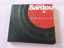 """CD MICHEL SARDOU """"SELON QUE VOUS SEREZ ETC"""""""