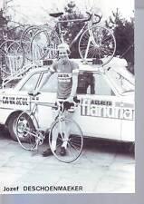 CYCLISME carte JOZEF DESCHOENMAEKER  (equipe flandria ca va seul )  1979