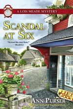 Scandal at Six (Lois Meade Mystery) - LikeNew - Purser, Ann - Hardcover