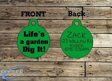 Funny Pet Tags Dog Cat ID Life's A Garden Dig It Personalised Pet Charm tag ID