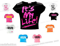 GIRLS KIDS #SELFIE/IT'S MY LIFE SLOGAN PRINT CROP TOP T SHIRT AGES 7-13