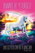UNICORN (ALWAYS BE YOURSELF)  PP33650  MAXI SIZE WALL POSTER 91cm X 61cm