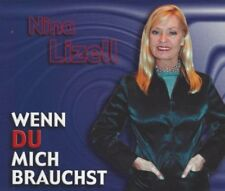 Nina Lizell - Wenn du mich brauchst - Single-CD, Karaoke + Du bist die süßeste..