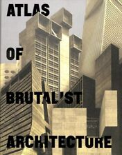Atlas of Brutalist Architecture, Hardcover by Phaidon Press Limited (COR), Br...