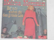 "MELINA MERCOURI -Bei mir ziehst du das Grosse Los- 7"" 45 Polydor"