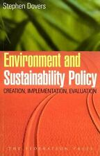 Environment and Sustainability Policy: Creation, Implementation, Evaluation by