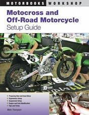 Motocross and Off-Road Motorcycle Setup Guide: By Thompson, Mark