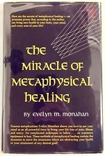 The Miracle of Metaphysical Healing - Evelyn Monahan: RARE HC First Edition 1975