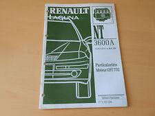 notice technique RENAULT LAGUNA particularités moteur G9T 702