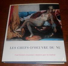 LES CHEFS D'OEUVRES DU NU / 100 BEAUTES FEMININES..Trés belle Edition