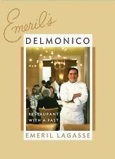 Emeril Delmonico A Restaurant with a Past Lagasse, Emeril Hardcover 1st ed NEW