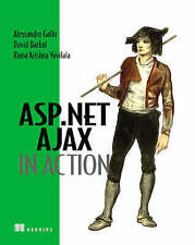 USED (GD) ASP.NET AJAX in Action by Alessandro Gallo