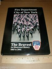 Fire Dept department New York NY pictorial History 1865 to 9/11 unread book 2002