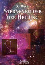 STERNENFELDER DER HEILUNG - Ava Minatti BUCH - NEU