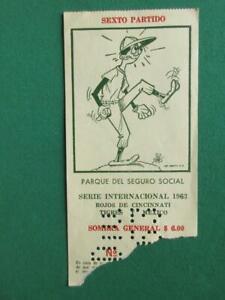 1963 BASEBALL CINCINNATTI REDS IN MEXICO Pete Rose DIABLOS ROJOS ORIGINAL TICKET
