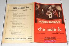 Spartito MATIA BAZAR Che male fa - 1977 Sheet Music Songbook Spartiti