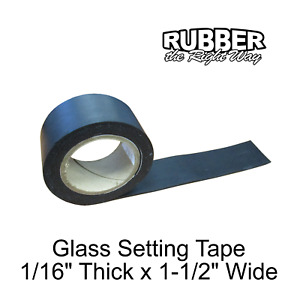 """1963 - 1979 Mercury & Lincoln Glass Setting Tape 10' Long 1-1/2"""" Wide 1/16"""" Thck"""