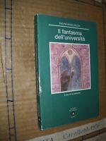 LIBRO - IL FANTASMA  DEL'UNIVERSITA' -BRISOU-PELLEN-MONDADORI SCUOLA 97-NUOVO MA