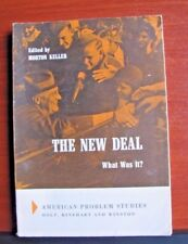 The New Deal: What Is It? by Morton Keller- 1963 Paperback- Amer Problem Studies