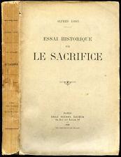 Alfred Loisy : ESSAI HISTORIQUE SUR LE SACRIFICE - 1920