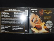 CD BYTHER SMITH / ADDRESSING THE NATION WITH THE BLUES /