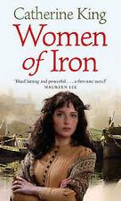 CATHERINE KING __ WOMEN OF IRON ___ BRAND NEW __ FREEPOST UK